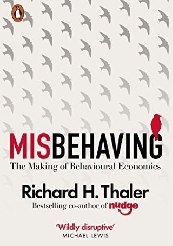 Okładka książki Misbehaving: The Making of Behavioral Economics