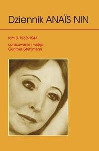 Okładka książki Dziennik Anais Nin. Tom 3: 1939-1944