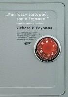 Pan raczy żartować, panie Feynman! Przypadki ciekawego człowieka
