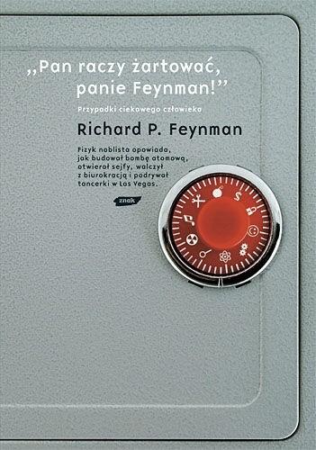 """Okładka książki """"Pan raczy żartować, panie Feynman!"""". Przypadki ciekawego człowieka"""