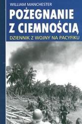 Okładka książki Pożegnanie z ciemnością. Dziennik z wojny na Pacyfiku