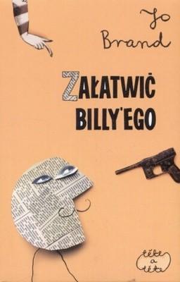 Okładka książki Załatwić Billy'ego