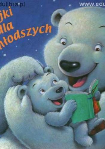 Okładka książki Bajki dla najmłodszych