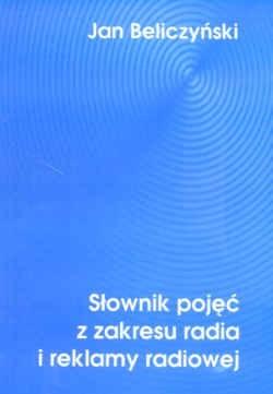 Okładka książki Słownik pojęć z zakresu radia i reklamy radiowej