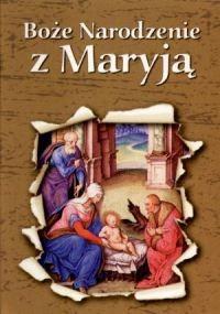 Okładka książki Boże Narodzenie z Maryją