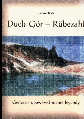 Okładka książki Duch gór - Rubezahl. Geneza i upowszechnienie legendy