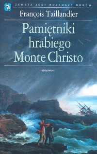 Okładka książki Pamiętniki hrabiego Monte Christo