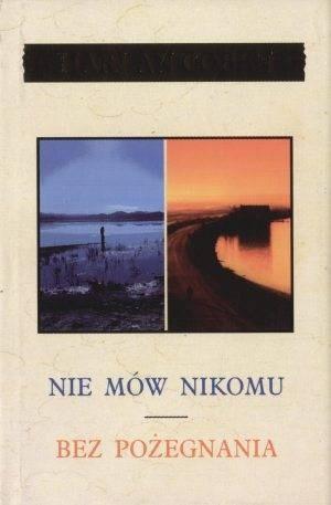 Okładka książki Nie mów nikomu / Bez pożegnania