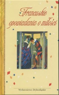 Okładka książki Francuskie opowiadania o miłości