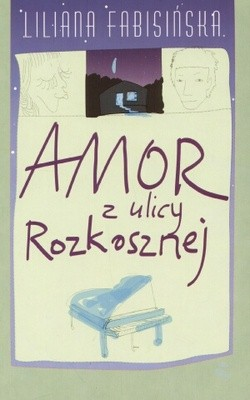 Okładka książki Amor z ulicy Rozkosznej
