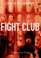 Fight Club. Podziemny krąg