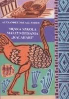 Męska szkoła maszynopisania Kalahari