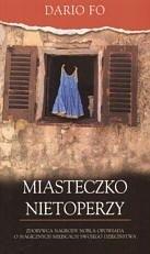 Okładka książki Miasteczko nietoperzy: pierwszych siedem lat mojego życia (i jeszcze kilka)