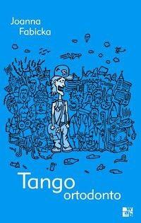 Okładka książki Tango ortodonto