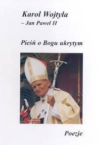 Okładka książki Pieśń o Bogu ukrytym. Poezje