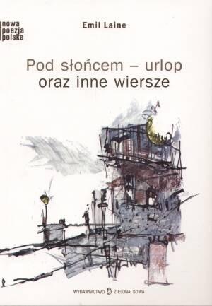 Okładka książki Pod słońcem-urlop oraz inne wiersze