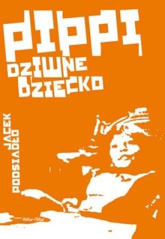 Okładka książki Pippi, dziwne dziecko
