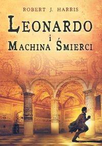 Okładka książki Leonardo i machina śmierci