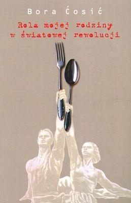 Okładka książki Rola mojej rodziny w światowej rewolucji