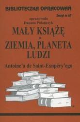 Okładka książki Mały książę - opracowanie zeszyt 67 / ziemia planeta ludzi