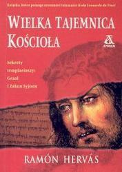 Okładka książki Wielka tajemnica Kościoła /Sekrety templariuszy:Graal i Zakon Syjonu