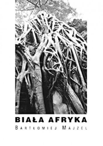 Okładka książki Biała Afryka