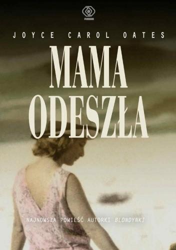 Okładka książki Mama odeszła