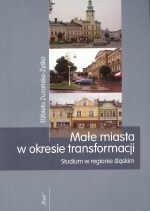 Okładka książki Małe miasta w okresie transormacji