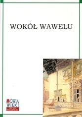 Okładka książki Wokół Wawelu