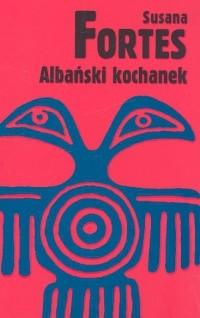 Okładka książki Albański kochanek