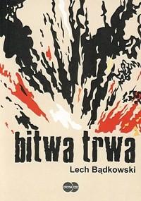 Okładka książki Bitwa trwa