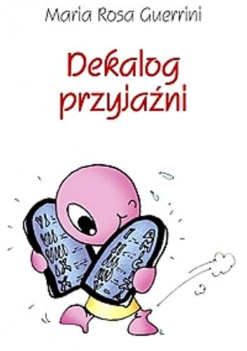Okładka książki Dekalog przyjaźni