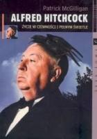 Alfred Hitchcock /życie w ciemności i pełnym świetle biografie