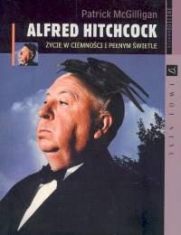Okładka książki Alfred Hitchcock /życie w ciemności i pełnym świetle biografie