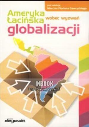 Okładka książki Ameryka łacińska wobec wyzwań globalizacji