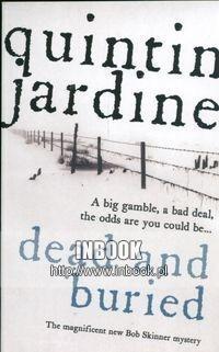 Okładka książki Dead and buried - Jardine Quintin