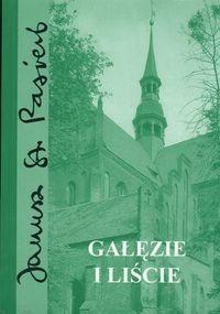 Okładka książki Gałęzie i liście