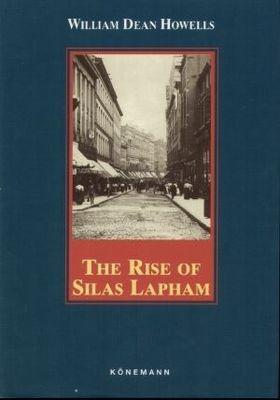 Okładka książki The rise of Silas Lapham
