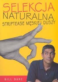 Okładka książki Selekcja naturalna. Striptease męskiej duszy