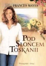 Okładka książki Pod słońcem Toskanii