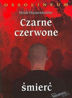 Okładka książki Czarne,  Czerwone,  Śmierć