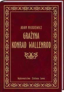 Okładka książki Grażyna. Konrad Wallenrod
