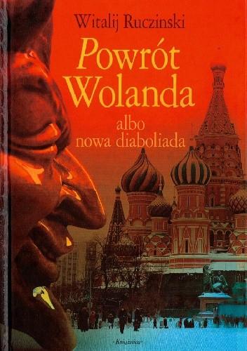 Okładka książki Powrót Wolanda albo nowa diaboliada