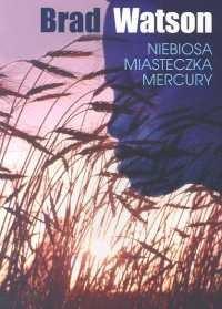 Okładka książki Niebiosa miasteczka Mercury
