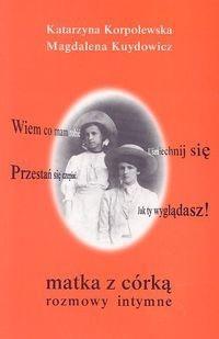Okładka książki Matka z córką. Rozmowy intymne