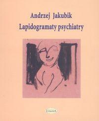 Okładka książki Lapidogramaty psychiatry