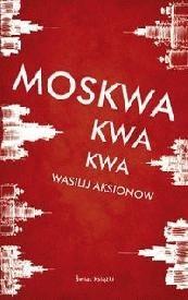 Okładka książki Moskwa kwa kwa