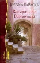 Okładka książki Rzeczpospolita Dubrownicka