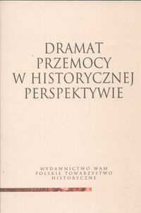 Okładka książki Dramat przemocy w historycznej perspektywie