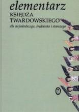 Elementarz Księdza Twardowskiego - Jan Twardowski